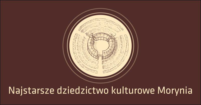 """logo konferencji pt. """"Najstarsze dziedzictwo kulturowe Morynia"""